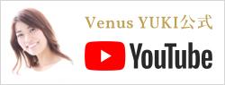 Venus YUKI公式YouTube